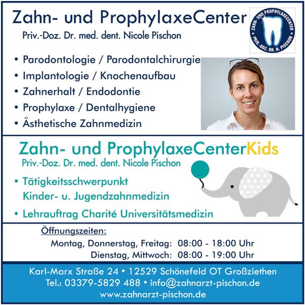 Zahn und ProphylaxeCenter Priv. Doz. Dr, Nicole Pischon - Rudowb / Schönefeld OT Großziehten